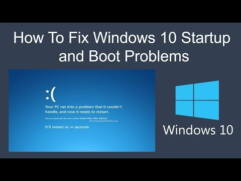 How To Fix Windows 10 Startup and  Boot Problems