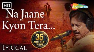 Na Jaane Kyon Tera Milkar Bichhadna by Attaullah Khan with Lyrics - Popular Sad Song
