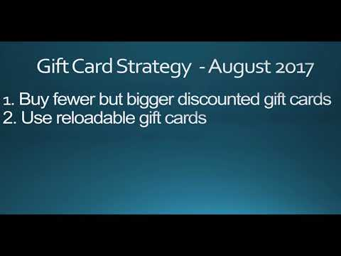 My Current Gift Card Strategy - August 2017