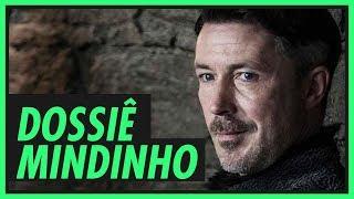 O dossiê de MINDINHO | GAME OF THRONES