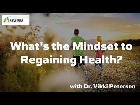 What's the mindset to regaining health?