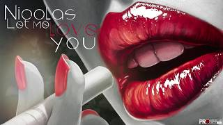 Nicolas - Let me love you