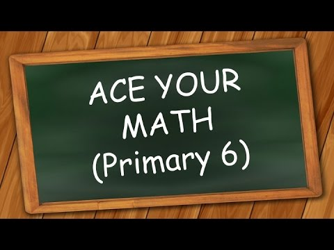 Singapore Math: Ace Your Math Lesson 4 (Simultaneous Concept) for Primary 6 (12 years old)