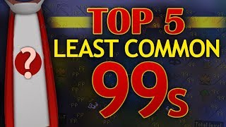 Five Least Common 99s In Osrs