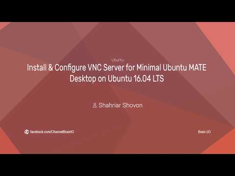Install & Configure VNC Server for Minimal Ubuntu MATE Desktop in Ubuntu 16.04