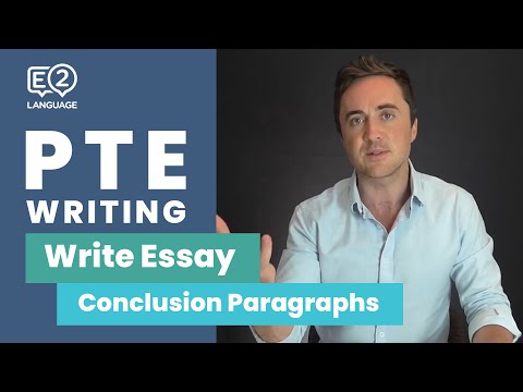 PTE Writing: Write Essay Conclusion Part 3 | FINISHING ESSAYS!