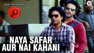 Naya Safar Aur Nai Kahani | JD | Lalit Visht & Amit Pathak | Raja Hasan | Ganesh Pandey