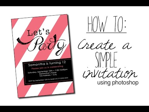 How To:  Create a Simple Invitation with Photoshop