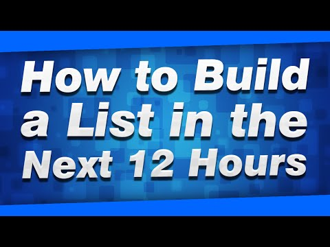 How to Build a List FAST in the Next 12 Hours (100% FREE)