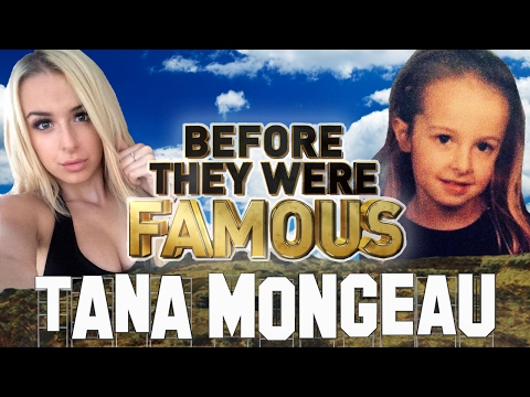 TANA MONGEAU - Before They Were Famous - BIOGRAPHY