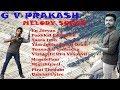 GV Prakash Tamil Melody Songs Jukebox Tamil Touching Songs Saindhavi mp3