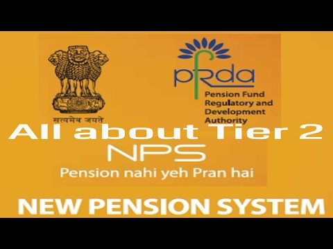 Know All about Tier - II of New Pension System_National Pension System