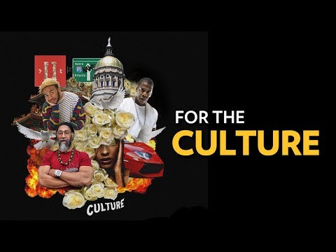 "From Jay Z To The Migos,  What does ""For The Culture"" Really Mean? 