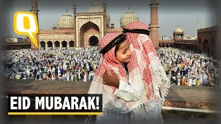 Eid ul-Fitr 2019: How India and the Rest of the World Celebrated | The Quint