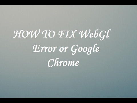 How to enable/Fix WebGL on Google Chrome (3 Easy steps!!!)