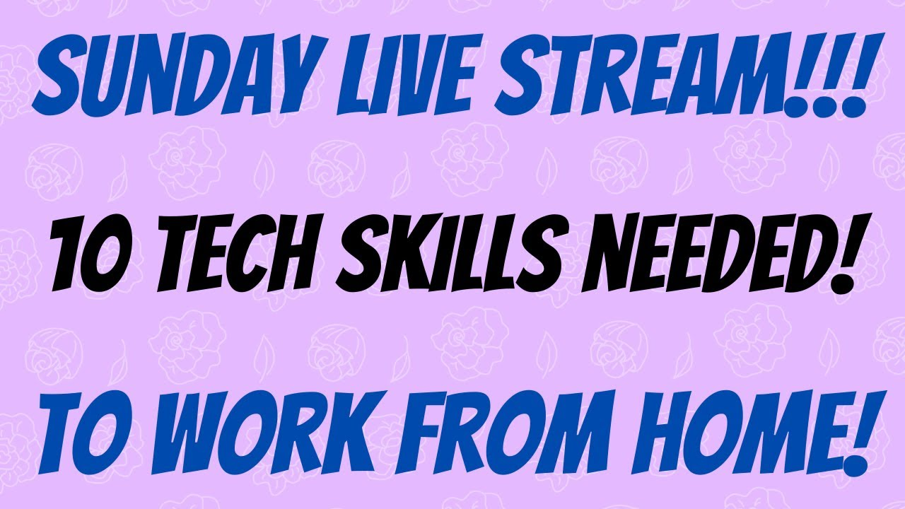 10 Technical Skills Needed for Work From Home Jobs