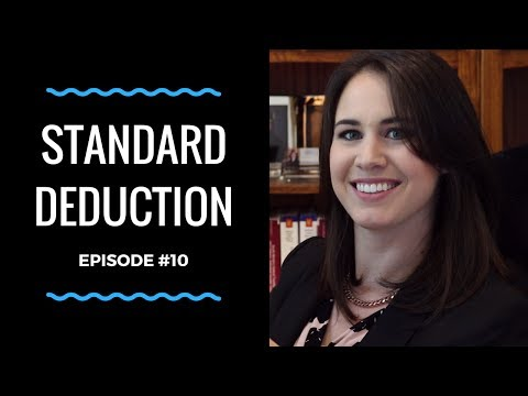 The Standard Deduction   Individual Income Tax   Episode 10