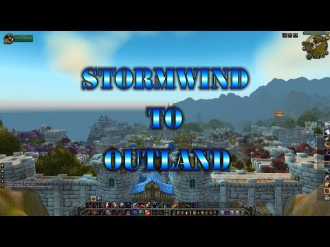 How To Get To Outland From Stormwind Nice And Easy (2016)