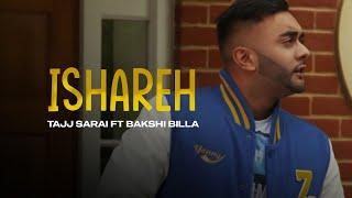 Tajj Sarai ft Bakshi Billa - Tere Ishareh **Official Video** | Latest Punjabi Songs