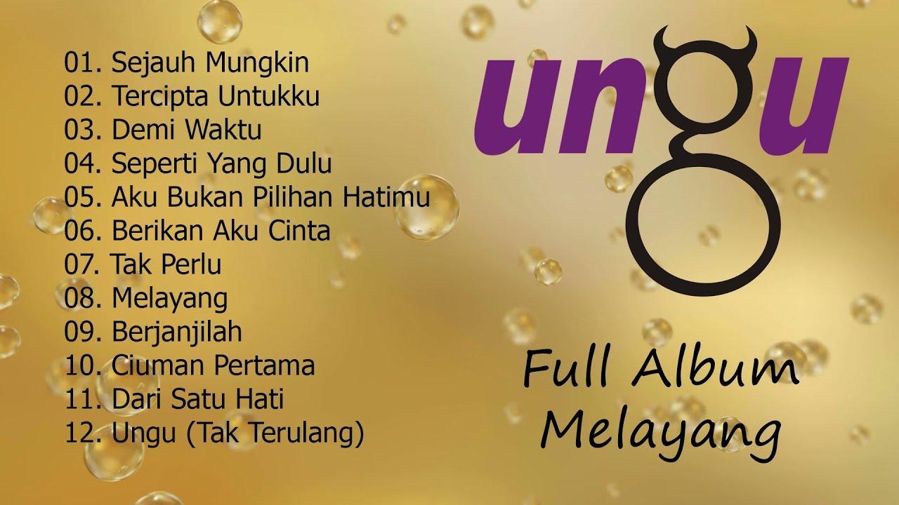 Download Ungu - Melayang [Full Album] MP3 Gratis