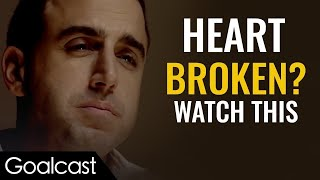 If Someone BROKE YOUR HEART Watch This | Love, Hope & Relationships | Goalcast