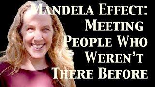 Mandela Effect: Meeting People Who Weren