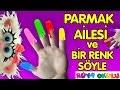 Parmak Ailesi - Renkler - Renkli Parmaklar - Bir Renk Söyle - RÜYA OKULU