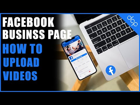 How to upload videos to your Facebook business page