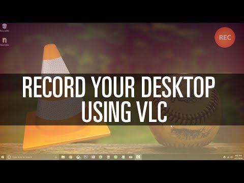 How To Record Desktop with VLC