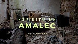 Apóstol German Ponce   El Espíritu De Amalec   Viernes 24 08 2018