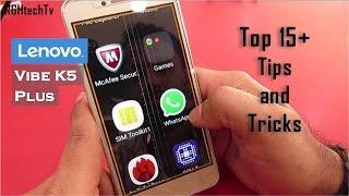 15+ Lenovo Vibe K5 Plus Tips and Tricks