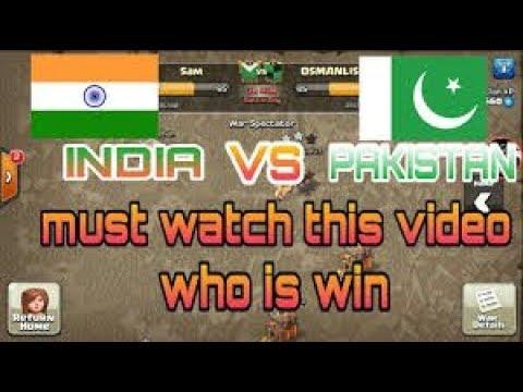 INDIA Vs PAKISTAN !!! COC PAKISTAN  Defeated !!! INSANE WAR