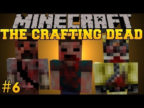 Minecraft: The Crafting Dead - Let's Play - Part 6 (The Walking Dead/DayZ Mod)