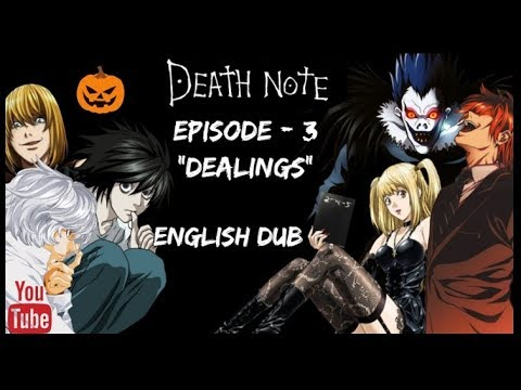 Death Note || Episode 3