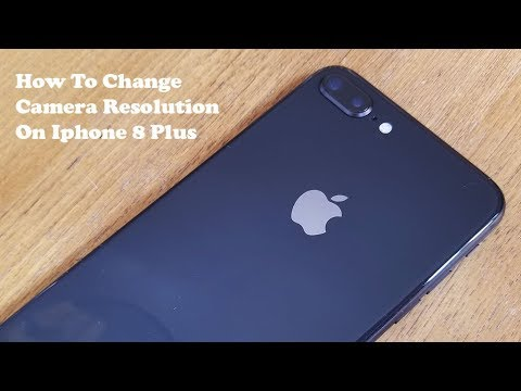 How To Change Camera Resolution On Iphone 8 / Iphone 8 Plus - Fliptroniks.com