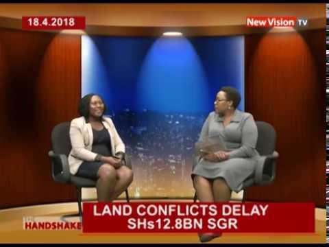 Land conflicts delay shs12 8 billion Standard Gauge Railway