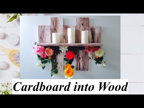 DIY how to turn CARDBOARD into WOOD for home decoration