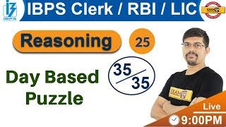 Class 25|| IBPS  / RBI / LIC || Reasoning || By Vinay Sir || Day Based Puzzle