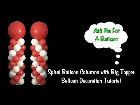 Spiral Balloon Column Tutorial With Big Topper