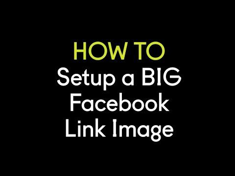 How to Setup a BIG Facebook Link Image (and get MORE clicks!)