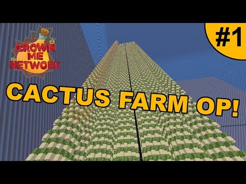 GETTING 2 CORNERS + OP CACTUS FARM! ~ CROWNME #1 (Minecraft Factions)