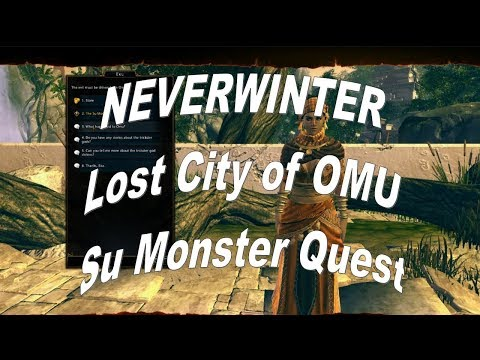 Neverwinter Lost City of OMU Su Monster Quest 2018 BythePeople