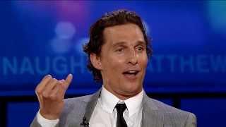 The Origin Of Matthew McConaughey