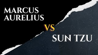 Sun Tzu Vs Marcus Aurelius Quotes (Motivational Quotes on Life, War & Peace)