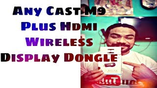 """Any Cast M9 Plus HDMI Wireless Display Dongle 