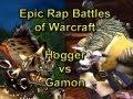 Epic Rap Battles of Warcraft: Hogger vs Gamon by Wowcrendor (WoW Machinima)