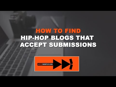 How To Find Hip-Hop Blogs In Your City To Submit Your Music To