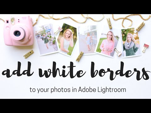Add White Borders to Your Photos in Adobe Lightroom