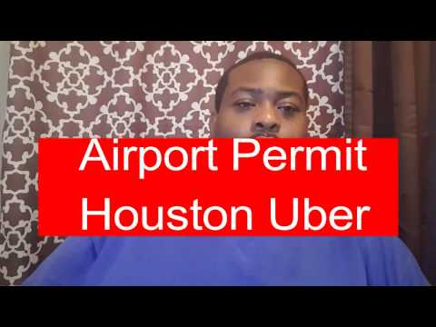 How to get your Uber Driver Houston Airport Permit | Successful Uber Driver