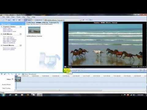 Windows Movie Maker Effects Tutorial